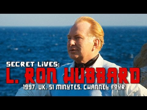 L. Ron Hubbard (Secret Lives: 1997, UK, Channel Four, 51 minutes)