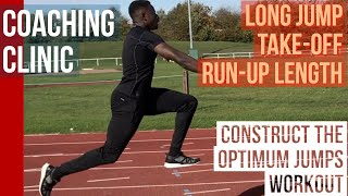 Coaching Clinic - long jump take-off; run-up length; optimum workout contruction