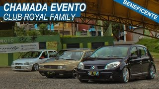 Chamada Evento Beneficente - Club Royal Family