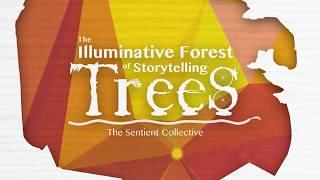 Illuminative Forest of Storytelling Trees