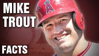 10 Incredible Facts About Mike Trout