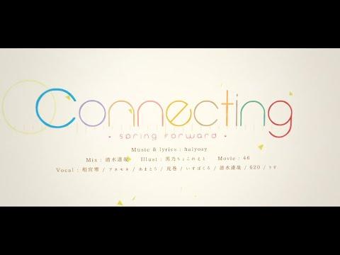 Connecting ✽ Spring Forward [Nico Nico Chorus]