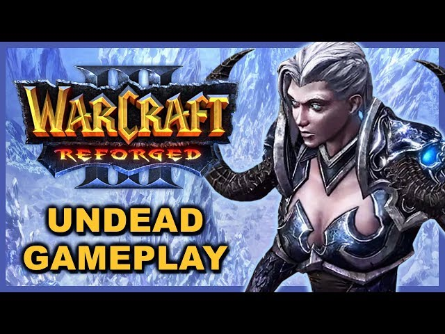 WC3 Reforged: First Undead Gameplay!