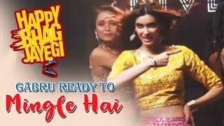 Gabru Ready To Mingle Hai Song Shoot | Happy Bhag Jayegi | Mika Singh | Diana Penty