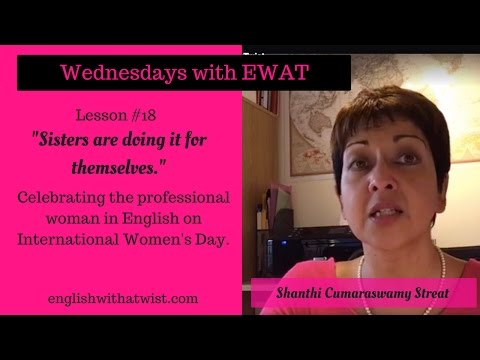 Lesson #18: Celebrating The Professional Woman in English On International Women's Day