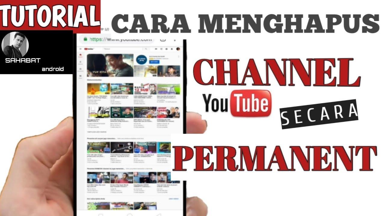 cara menghapus channel youtube lewat hp android terbaru