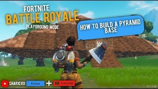 Fortnite - Tutorial on How to make a Pyramid Base in Fortnite, Battle Royale, Playground Mode - (2)