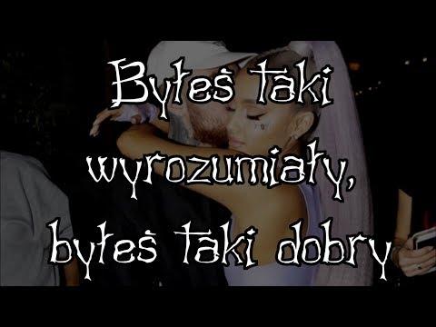Ariana Grande - Ghostin' - Tłumaczenie PL (Napisy Polskie) Tekst