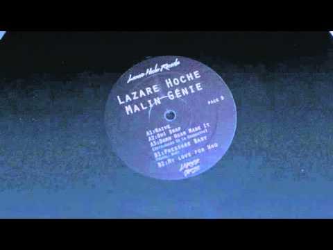 Lazare Hoche & Malin Genie - Naive