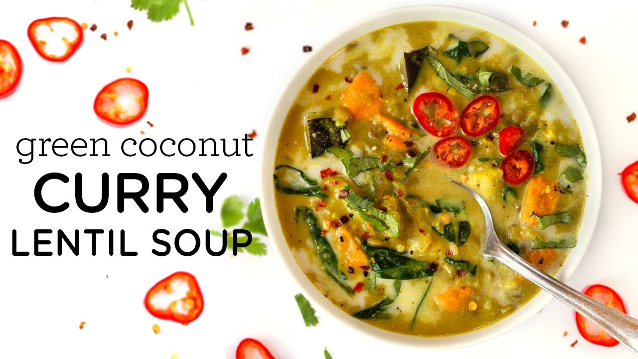 GREEN COCONUT CURRY LENTIL SOUP ‣‣ weeknight vegan dinner