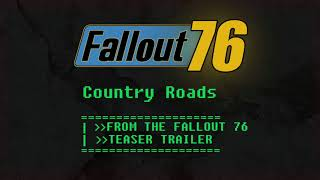 """Country Roads (From the """"Fallout 76"""" Teaser Trailer) [Unofficial Cover]"""