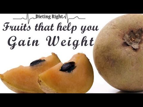 Fruits that help you Gain Weight