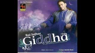 Rai Jujhar - NEW LATEST SONG - Giddha |Punjabi Song