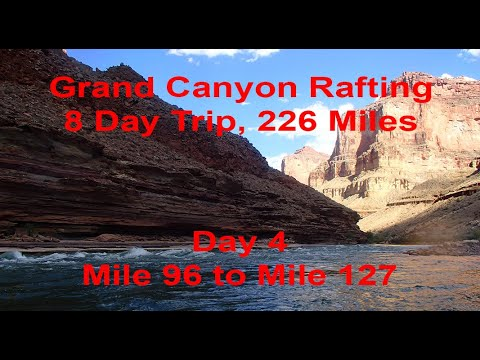 Grand Canyon Rafting Trip Down the Colorado River 226 Miles – Day 4 of 8 Day Trip