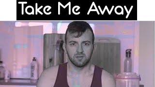 Take Me Away - Scotty Sire   Music Video