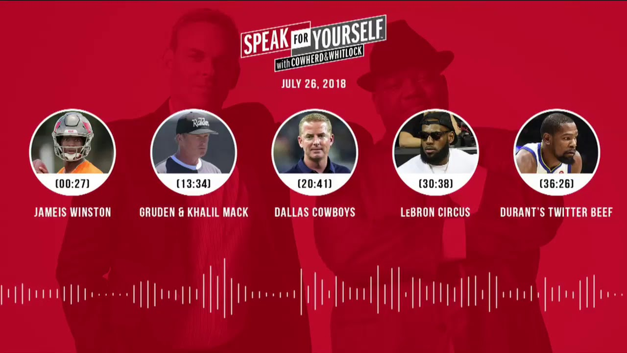 speak-for-yourself-audio-podcast-7-26-18-with-colin-cowherd-jason-whitlock-speak-for-yourself