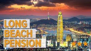Long Beach Pension hotel revie…
