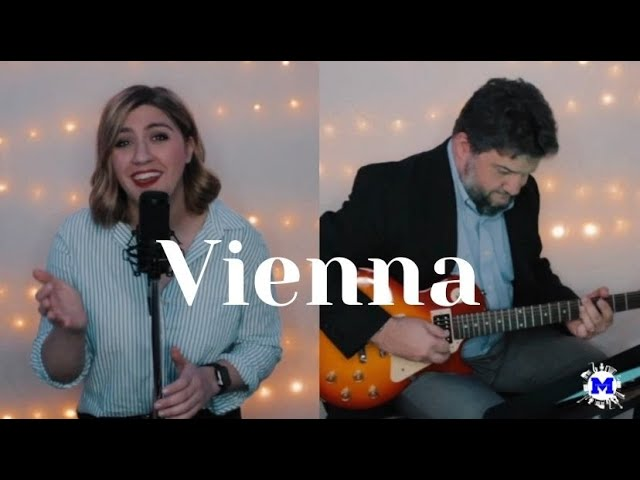 Vienna Cover by Ms.  Mills and Mr.  T