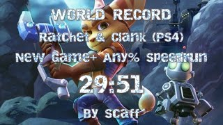 [World Record] Ratchet & Clank PS4 NG+ Speedrun in 29:51 - By Scaff