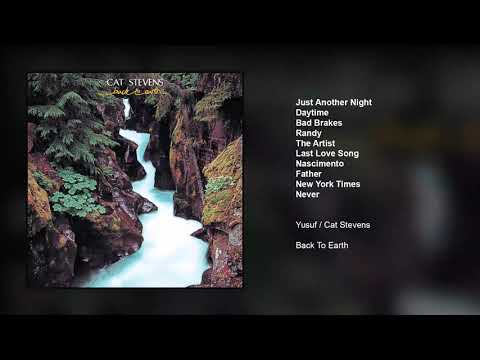 Yusuf / Cat Stevens – Back To Earth (Full Album)