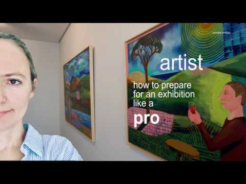 How to prepare for an Art Exhibition like a Pro