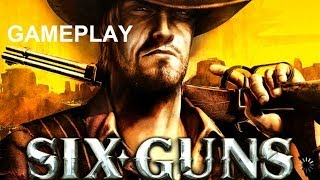 Six-Guns Gameplay XBOX GAMES PC