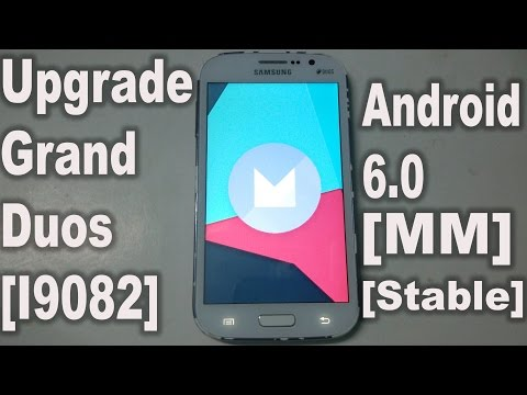 How To Install Upgrade Galaxy Grand Duos I9082 To Android 6.0 Marshmallow