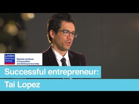 How to be a successful entrepreneur: Tai Lopez | London Business School
