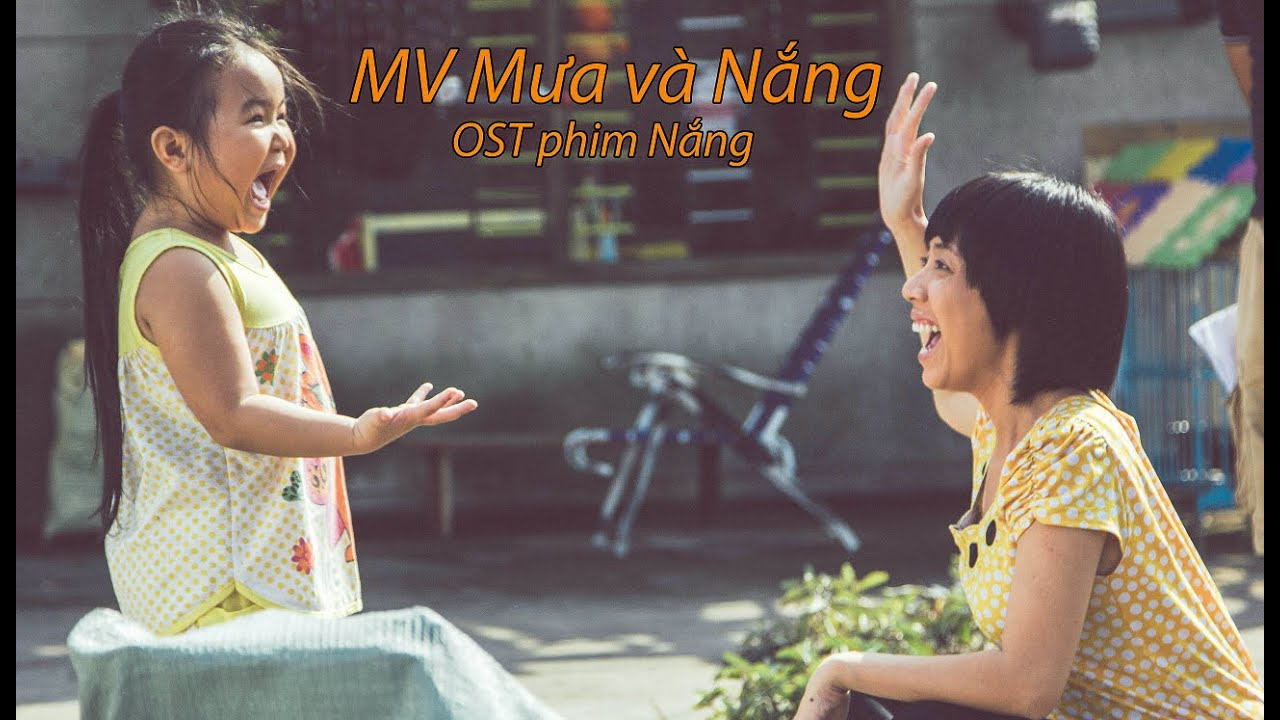 Mưa và Nắng | OST phim Nắng | Khởi chiếu 31.08.2016 #1
