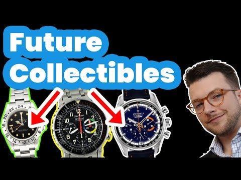 6 Watches That Will Be Collectible