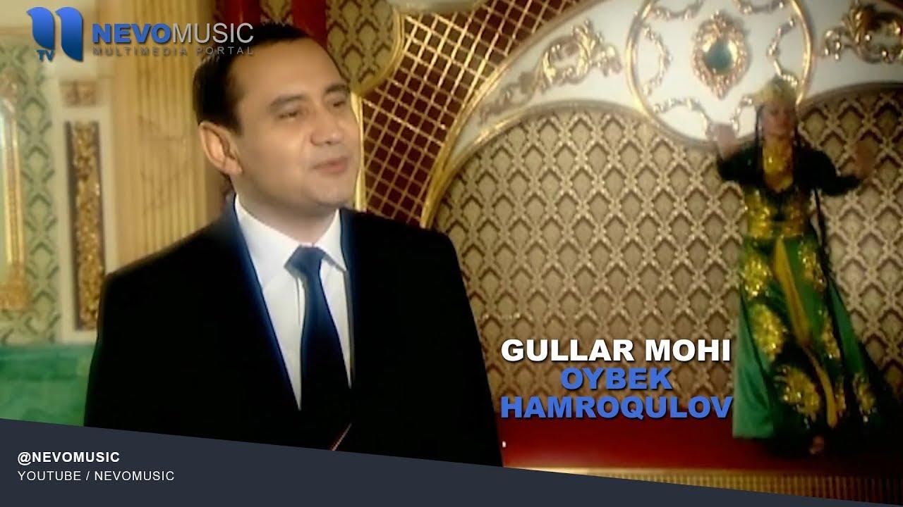 Oybek Hamroqulov - Gullar mohi | Ойбек Хамрокулов - Гуллар мохи
