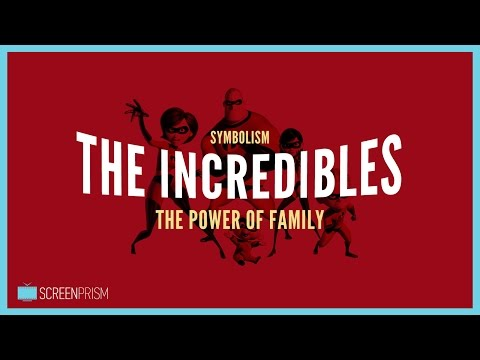 The Incredibles Symbolism: The Power of Family