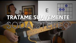 Tratame Suavemente Soda Stereo - Tutorial Cover - Acordes [Mauro Martinez]