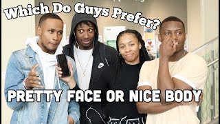Which Do Guys Prefer A Pretty Face or Nice Body || Gabrielle Morris