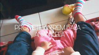 Baixar PROMETE & TREM BALA - ANA VILELA