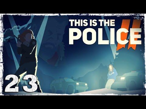 Смотреть прохождение игры This Is the Police 2. #23: Старик и кошка.