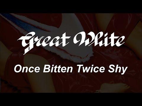 Great White - Once Bitten Twice Shy (Lyrics) HQ Audio