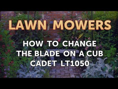 How to Change the Blade on a Cub Cadet LT1050