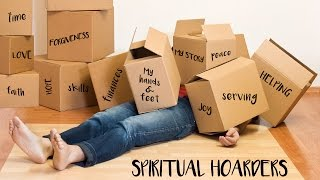 spiritual hoarders series part 2 hoarding help how to stop being a hoarder