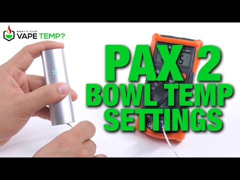 What Are The Pax 2 Temperature Settings?