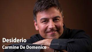 Download Desiderio   Carmine De Domenico MP3 song and Music Video