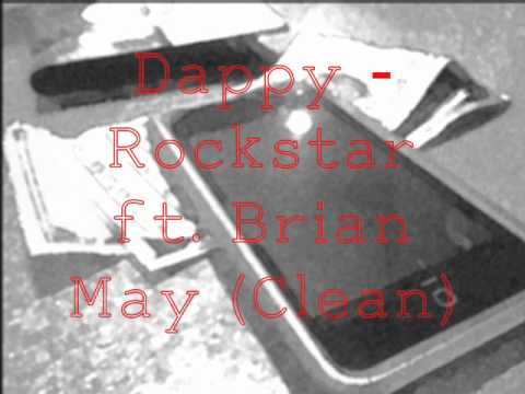 Dappy - Rockstar ft. Brian May (Clean)