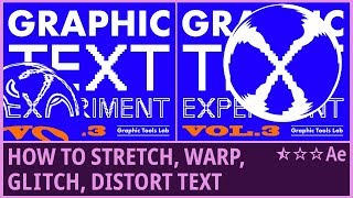 How to Stretch, Warp, Glitch, Distort Text (3) |Kinetic Typography|Lens Distort | AfterEffects