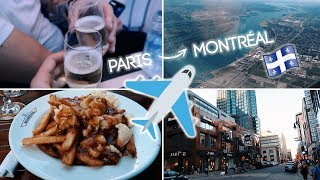ON QUITTE LA FRANCE : DIRECTION MONTRÉAL - VLOG 3