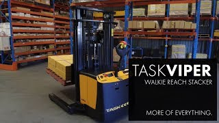 TASK VIPER | Walkie Reach Stacker | More of Everything (AU)
