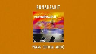 Rumahsakit - Pisang | Official Audio Video