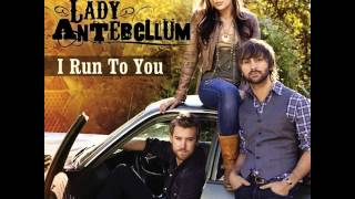 Lady Antebellum - I Run To You (iTunes Live Session)