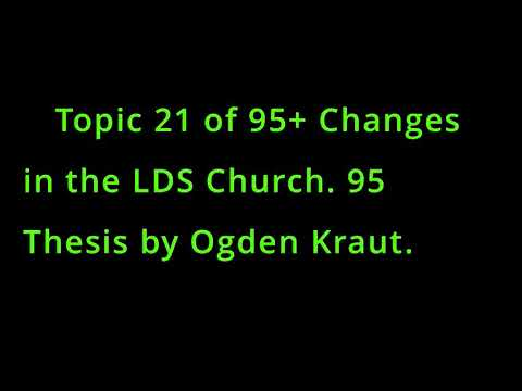 INSPIRED TRANSLATION OF THE BIBLE Topic 21 Of 95 Changes In The LDS Thesis By Ogden Kraut