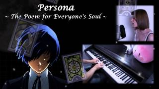 Persona - The Poem for Everyone's Soul (Piano & Vocal Cover) 【BaddyDan89 & JoyDreamer】