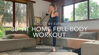 30' AT HOME FULL BODY WORKOUT I No Equipment I Reboost Circuits